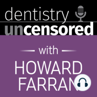1619 Dr. Phillip Zelmanow & Dr. Greg Atwood on What to Look for in a Partnership Organization : Dentistry Uncensored with Howard Farran: Phillip Zelmanow earned his dental degree from the Tufts University School of Dental Medicine, after earning his bachelor's degree from SUNY Albany. He has taken numerous postgraduate education courses, specifically selecting courses focusing on...