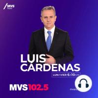 Programa completo Luis Cárdenas 05 Mayo 21: El presidente miente, no fuimos rechazados ni agredidos: Federico Döring