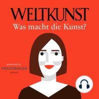 #7 Julia Stoschek im Gespräch mit Lisa Zeitz: Was macht die Kunst? Der WELTKUNST-Podcast