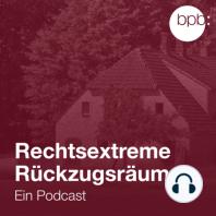 Volkshäuser und befreite Zonen: Welche Rolle spielen Immobilien für die extreme rechte Szene?
