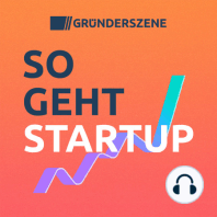 #16 Neustart für den Startup-Verband – Christian Miele, Bundesverband Deutsche Startups: So geht Startup – Der Gründerszene-Podcast