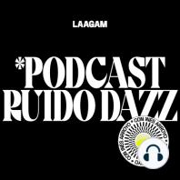 Ruido Dazz 21 - Elena Gual: Inés Arroyo presenta ruido dazz: un podcast producido por laagam en el que escucharemos hablar a mujeres top, independientes e inspiradoras.