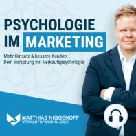 Drei Wege mit Psychologie deinen Umsatz deutlich zu steigern - Psychologie im Marketing: Für Webseiten, E-Mail Marketing und Social-Media