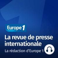 L'Angleterre, l'Italie et les États-Unis font la Une de la presse internationale: L'Angleterre, l'Italie et les États-Unis font la Une de la presse internationale