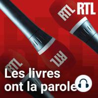 Les livres ont la parole: Ecoutez Le journal RTL avec Bernard LEHUT  du 04 juillet 2021