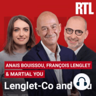 Lenglet-Co du 07 juillet 2021: Ecoutez Lenglet-Co avec François Lenglet  du 07 juillet 2021