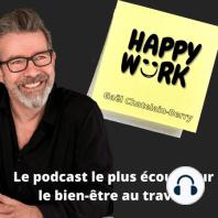 #285- 5 idées pour gagner en efficacité… et avoir plus de temps pour vous !: Vous en avez assez de courir après le temps ? Cet épisode de Happy Work est fait pour vous !!!!