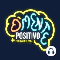 Aparta lo tóxico en D'mente Positivo