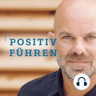"""Positive Leadership und Positive Psychologie im Jobcenter – Interview mit Kirsten Liebchen: """"Positiv Führen"""" von und mit Christian Thiele – Folge 35"""