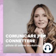 (#53) Prima i valori, poi la strategia di online marketing