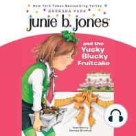 Junie B. Jones & the Yucky Blucky Fruitcake