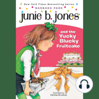 Junie B. Jones & the Yucky Blucky Fruitcake