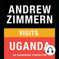 Andrew Zimmern visits Uganda