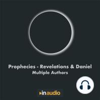 Prophecies - Revelations & Daniel