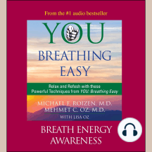 You: Breathing Easy, Breath Energy Awareness