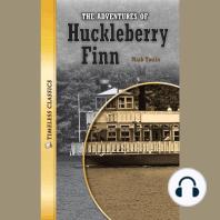 The Adventures of Huckleberry Finn: Timeless Classics