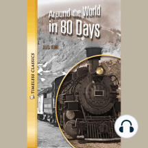Around the World in 80 Days: Timeless Classics