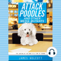 Attack Poodles and Other Media Mutants