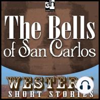 The Bells of San Carlos