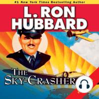 The Sky-Crasher