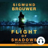 Flight of Shadows