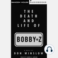The Death and Life of Bobby Z: A Novel