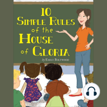 10 Simple Rules of the House of Gloria