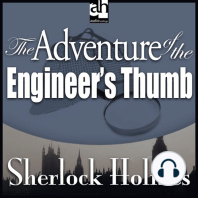 The Adventure of the Engineer's Thumb: A Sherlock Holmes Mystery