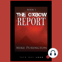 The Oxbow Report