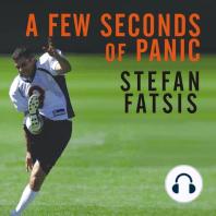 A Few Seconds of Panic