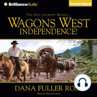 Wagons West Independence!