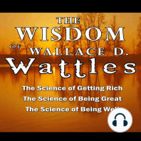 The Wisdom of Wallace D. Wattles