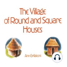 The Village of Round & Square Houses