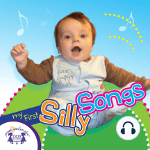 My First Silly Songs