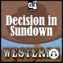 Decision in Sundown