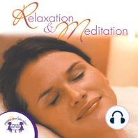 Relaxation & Meditation