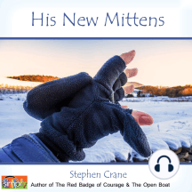 His New Mittens: A Stephen Crane Story