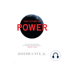 The Future of Power: Its Changing Nature and Use in the Twenty-first Century
