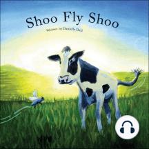 Shoo Fly Shoo