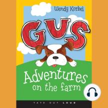 Gus: Adventures on the Farm