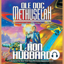 Ole Doc Methusleh: The Intergalactic Adventures of the Soldier of Light