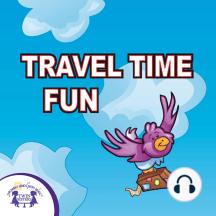 Travel Time Fun