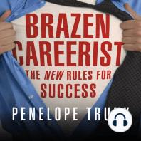 Brazen Careerist