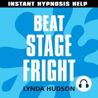 Beat Stage Fright - Instant Hypnosis Help