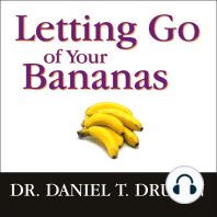 Letting Go of Your Bananas
