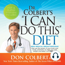 "Dr. Colbert's ""I Can Do This"" Diet: New Medical Breakthroughs"
