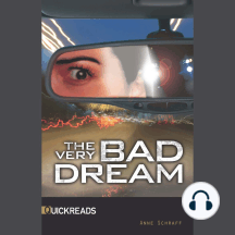 The Very Bad Dream: Quickreads