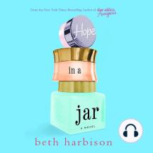 Hope in a Jar: A Novel