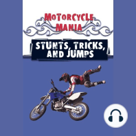 Stunts, Tricks, and Jumps: Sports - Motorcycle Mania