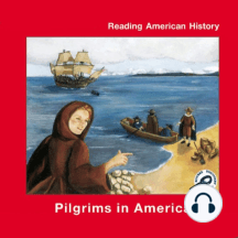 Pilgrims in America: Reading American History